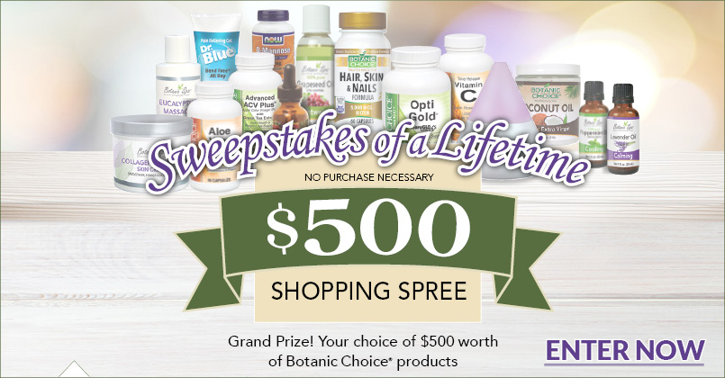 Enter for your chance to win a grand prize of $500 of Botanic Choice and Botanic Spa products.