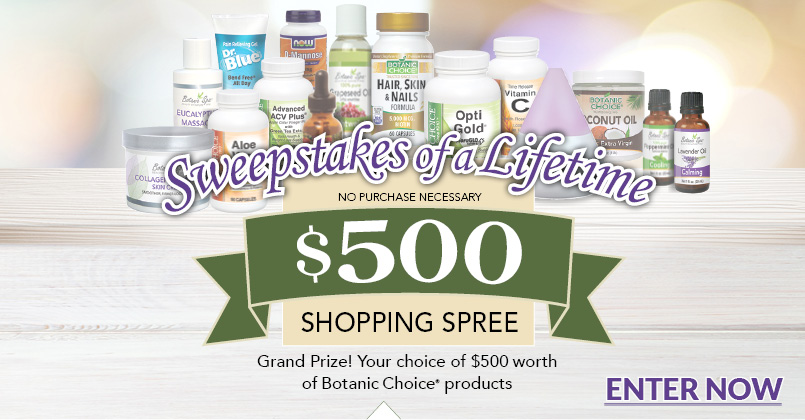 Grand Prize of botanic choice and botanic spa products worth $500.