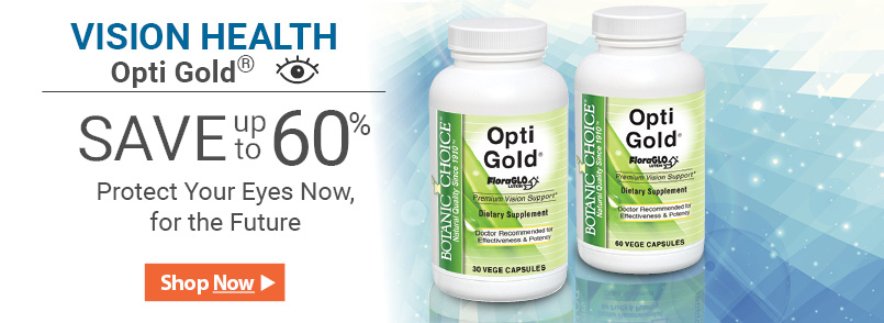 Now exclusively from Botanic Choice you can safeguard your vision with the miracle of Opti Gold